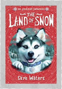 Starlight Snowdogs - Book cover The Land of Snow